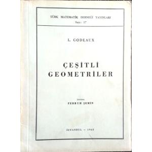Çeşitli Geometriler L. Godeaux Türk Matematik Derneği Yayınları 1965 Basım