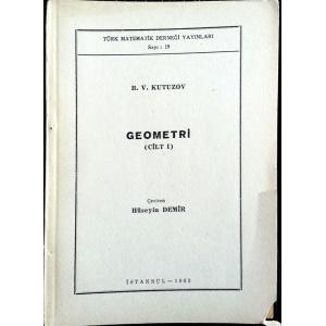 Geometri 3 Cilt B. V. Kutuzov Türk Matematik Derneği Yayınları 1963 Basım