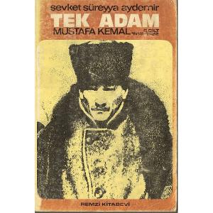 TEK ADAM MUSTAFA KEMAL 1919 - 1922 2.CİLT ŞEVKET SÜREYYA AYDEMİR