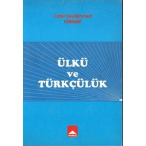 Ülkü Ve Türkçülük Cafer Seydahmed Kırımer Hamle Basın Yayın