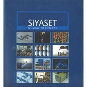 Siyaset Mümtazer Türköne Opus Yayınları Basım Tarihi 2009