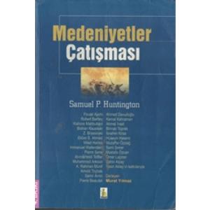 Medeniyetler Çatışması Samuel P.Huntigton Vadi Yayınları Basım Tarihi 1995