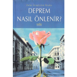 Deprem Nasıl Önlenir Zafer Araştırma Grubu Zafer Yayınları Basım Tarihi 1999