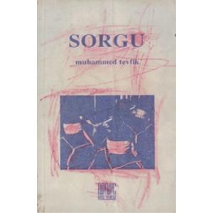 Sorgu Muhammed Tevfik Buruç Yayınları Basım Tarihi 1997
