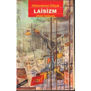 Laisizm Abdurrahman Dilipak Beyan Yayınları Basım Tarihi 1991