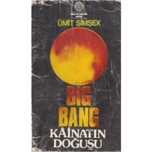 Bıg Bang Kainatın Doğuşu Cep Boy Ümit Şimşek İlim Ve Teknik Serisi