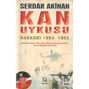 Kan Uykusu Hakkari 1993-1995 Serdar Akinan Karakutu