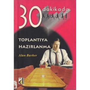 30 DAKİKADA TOPLANTIYA HAZIRLANMA ALAN BARKER DAMLA YAYINEVİ