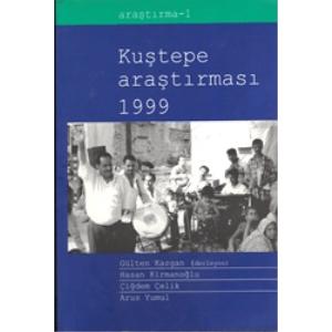 KUŞTEPE ARAŞTIRMASI 1999 GÜLTEN KAZGAN 1999 BASIM