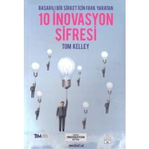 10 İnovasyon ŞifresiOrjinal isim: The Ten Faces of InnovationTom KelleyMediacat Yayıncılık / Yayınevi Genel Dizisi 2006 BASIM