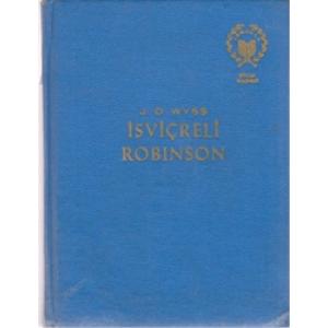 İSVİÇRELİ ROBINSON J.D. WYSS ÇEVİRMEN MEDİHA SAYAR NEŞRİYAT YAYINLARI 1972 BASIM