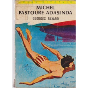 MICHEL PASTOURE ADASINDA GEORGES BAYARD BASKAN YAYINLARI ÇEVİRMEN NAMIK ERDOĞAN 1976 BASIM