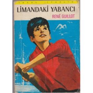 LİMANDAKİ YABANCI RENE GUILLOT BASKAN YAYINLARI 1974 BASIM