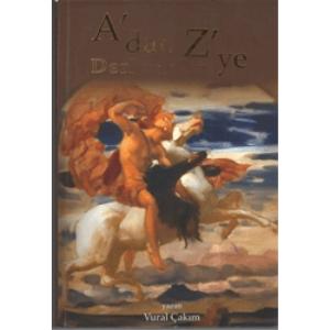 A'DAN Z'YE DERLEMELER VURAL ÇAKIM KUTLU & AVCI OFSET BASIM TARİHİ 2010
