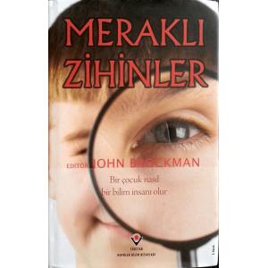 Meraklı Zihinler (Bir Çocuk Nasıl Bir Bilim İnsanı Olur) John Brockman Tübitak Yayınları / Popüler Bilim Kitapları