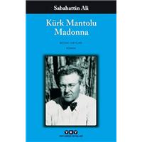 Kürk Mantolu Madonna Bütün Yapıtları  Sabahattin Ali  Yapı Kredi Yayınları