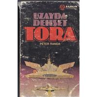 Uzayda Dehşet Tora Peter Randa Baskan Yayınları Basım Tarihi 1983