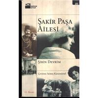 Şakir Paşa Ailesi Şirin Devrim Çeviren Semra Karamürsel Doğan Kitap Basım Tarihi 2003