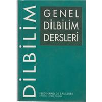 GENEL DİL BİLİM DERSLERİ FERDINAND DE SAUSSURE ÇEVİRMEN BERKE VARDAR 1998 BASIM