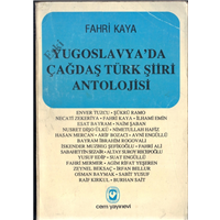 Yugoslavya-da Çağdaş Türk Şiiri Antolojisi Fahri Kaya Cem Yayınevi