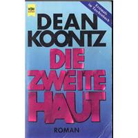 Dıe Zweıte Haut Dean Koontz Wılhelm Heyne Verlag Basım Tarihi 1993