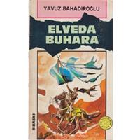 ELVEDA BUHARA YAVUZ BAHADIROĞLU YENİ ASYA YAYINLARI 1985 BASIM
