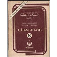 İhvan-ı Müslimin Lideri Hasan El-Benna Risaleler 6 Hikmet Yayınları