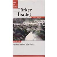 TÜRKÇE İBADET M. ENES ERGENE 2001 BASIM