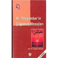 Hz.Peygamber-in Çağımıza Mesajları Prof.Dr.İbrahim Sarıçam Türkiye Diyanet Vakfı Basım Tarihi 2006