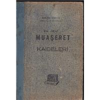En Yeni Muaşeret Kaideleri Hasan Deniz Anten Yayınevi Basım Tarihi 1969