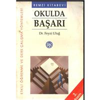 Okulda Başarı Dr.Feyzi Uluğ Remzi Kitabevi Basım Tarihi 1993