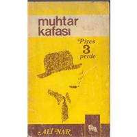 Muhtar Kafası Ali Nar Çığır Yayınları Basım Tarihi 1976