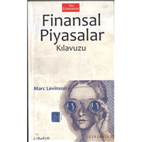 Finansal Piyasalar Kılavuzu Marc Levinson