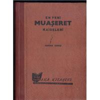 En Yeni Muaşeret Kaideleri Hasan Deniz Aka Kitabevi Basım Tarihi 1961