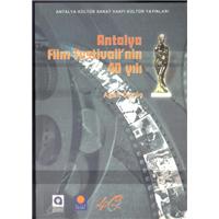 Antalya Film Festivalinin 40 Yılı Agah Özgüç