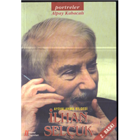 Aydınlanma Bilgesi İlhan Selçuk Alpay Kabacalı Gürer Yayınları Basım Tarihi 2007