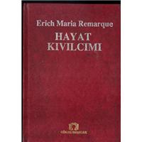 Hayat Kıvılcımı Erich Maria Remarque Görsel Yayınlar Basım Tarihi 1992 Çeviren Burhan Arpad