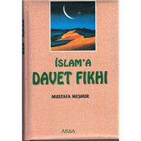 İslama Davet Fıkhı CİLT 2  Mustafa Meşhur AKSA YAYIN 1997 BASIM