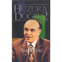 Huzura Doğru 2 Osman Ünlü Bky Basım Tarihi 2002