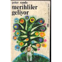 Merihliler Geliyor Peter Randa Sander Yayınları Basım Tarihi 1974