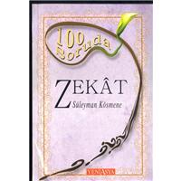 100 Soruda Zekat Süleyman Kösmene Yeni Asya Neşriyat Basım Tarihi 2009