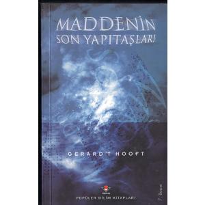Maddenin Son Yapıtaşları Gerard't Hooft Tubitak Basım Tarihi 2003