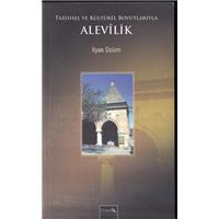 Tarihsel Ve Kültürel Boyutlarıyla Alevilik İlyas Üzüm İsam Yayınları Basım Tarihi 2007