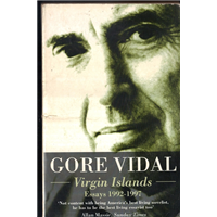 Gore Vidal Virgin Islands Essays 1992-1997
