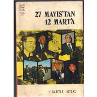 27 Mayıs-tan 12 Mart-a Kurtul Altuğ Koza Yayınları Basım Tarihi 1976