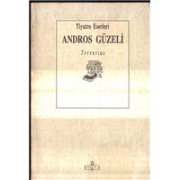 Andros Güzeli Terentius Tiyatro Eserleri Meb Yayınları Basım Tarihi 1990 Çeviren Nurullah Ataç