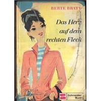 Das Herz Auf Dem Rechten Fleck Berte Bratt Schneider Buch