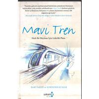 Mavi Tren Bart Sayle Surinder Kumar Yakamoz Yayınları Basım Tarihi 2010 Çeviren Merve Duygun