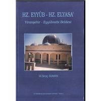 Hz.Eyyub Hz.Elyasa Viranşehir Eyyubnebi Beldesi M.Siraç Suman