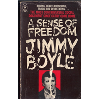 A Sense Of Freedom Jimmy Boyle Pan Books 1977